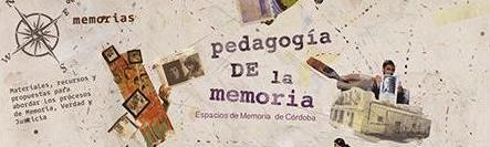Periplos de memoria en Córdoba (Guía práctica para viajeros memoriosos. Para el bolsillo del docente y la mochila del estudiante)