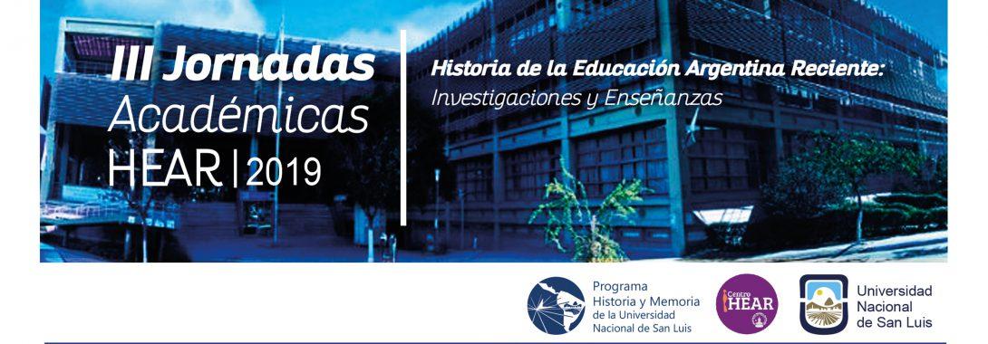 """La UNSL será sede de las """"III  Jornadas Académicas (HEAR) Historia de la Educación Argentina Reciente: investigaciones y enseñanzas"""""""